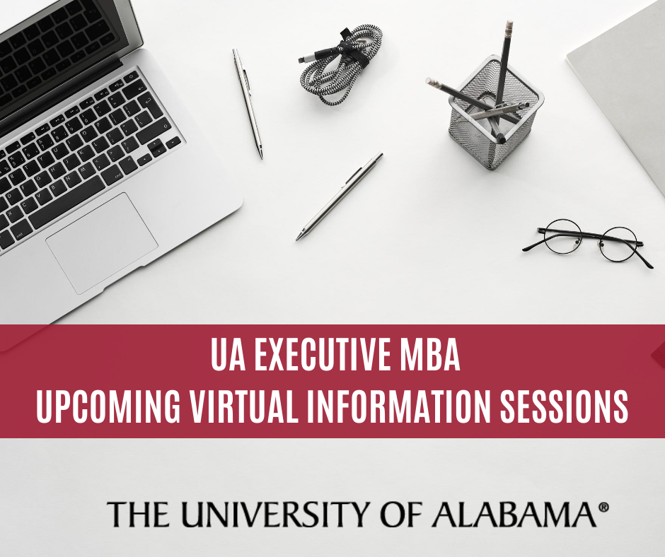 UA Executive MBA Upcoming Virtual Information Session