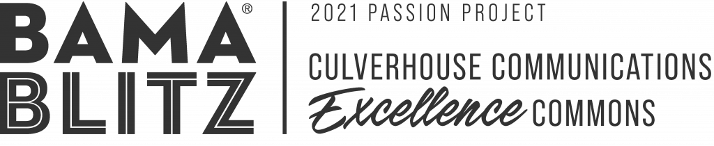 Bama Blitz. Our 2021 Passion Project: Culverhouse Communications Excellence Commons