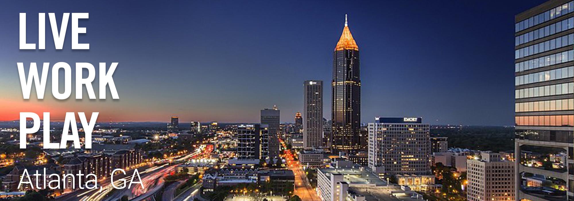 Live Work Play in Atlanta