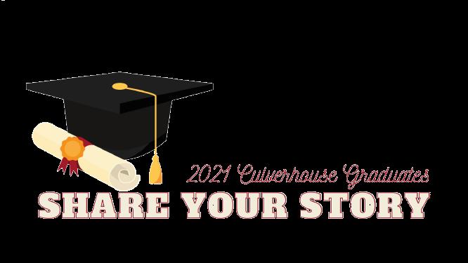 Spring 2021 Graduates Share Your Story